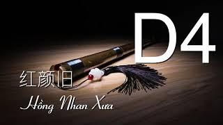 Hồng Nhan Xưa - 红颜旧 - Cảm âm D4