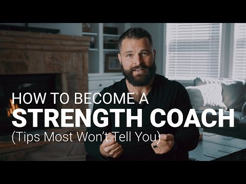 How To Become A Strength Coach (Tips Most Won't Tell You)