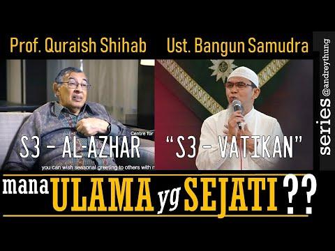 S3 VATIKAN Vs S3 AL-AZHAR | Ust. Bangun Samudra Atau Prof. Quraish Shihab?