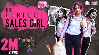 The Perfect Sales Girl || Dhethadi