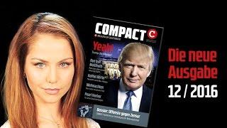 COMPACT 12/2016: Yeah! Trump die Merkel