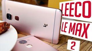 LeEco Le Max 2 (X820): обзор неплохого решения на Snapdragon 820 с 2К дисплеем | review | отзывы