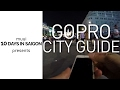 10 DAYS IN SAIGON: GoPro City Guide