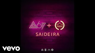 Baixar Atitude 67 - Saideira ft. Thiaguinho
