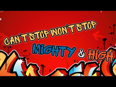 Can't Stop Won't Stop - Mighty & High (kinetic typography 60fps)