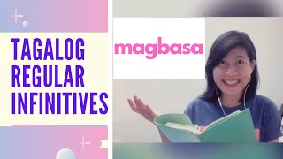 Lesson 13: Regular Verbs Infinitives in Tagalog | Learn Filipino Grammar in Ten minutes this 2020!