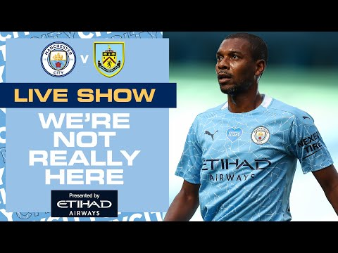 LIVE MAN CITY v BURNLEY | ⚽️ WE'RE NOT REALLY HERE ⚽️ | PREMIER LEAGUE