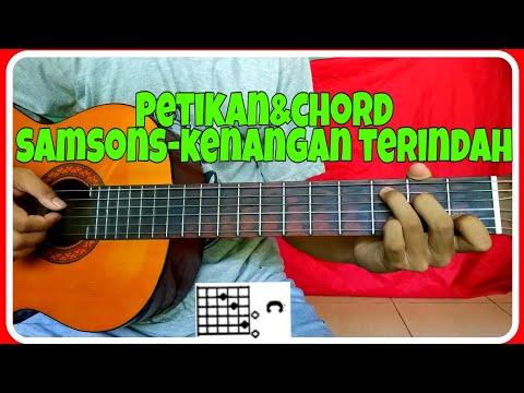 Chord gitar (KENANGAN TERINDAH-SAMSONS) petikan