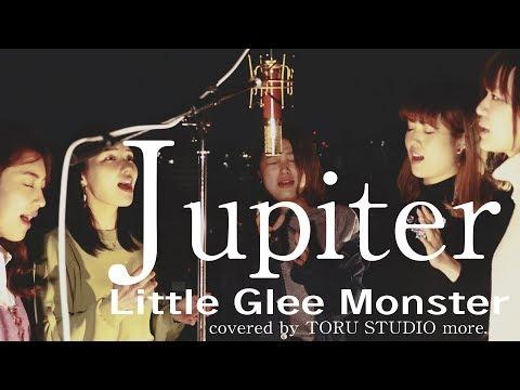 Jupiter - Little Glee Monster(※日曜劇場『陸王』劇中歌)~Acoustic Cover~ジュピター/リトグリ カバー