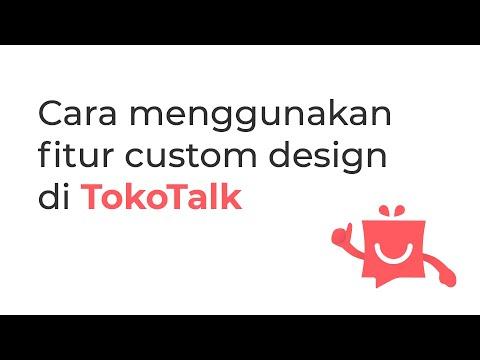 cara-menggunakan-fitur-custom-design-di-tokotalk
