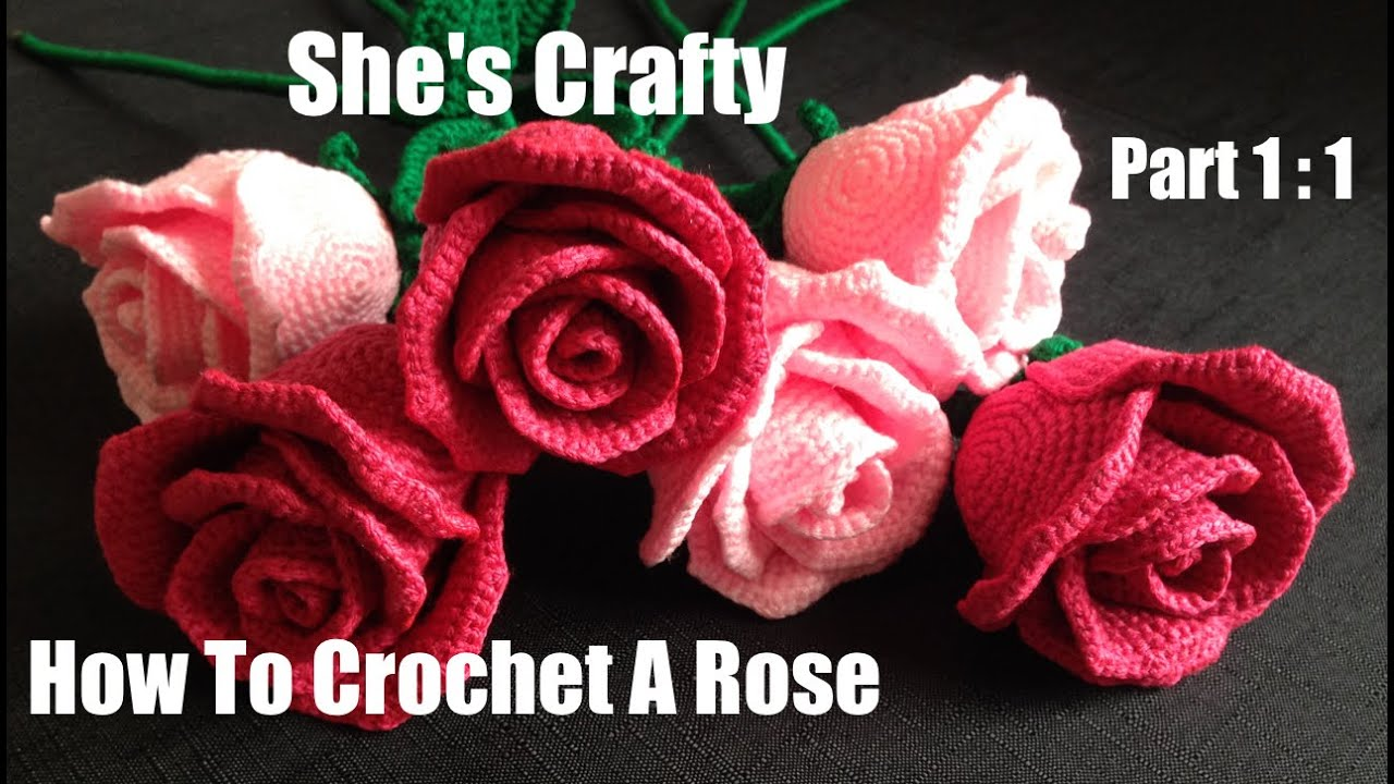How To Crochet A Rose: Easy Crochet lessons to crochet flowers part ...