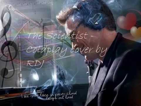 The Scientist - Cover by Robert Downey Jr. with lyrics