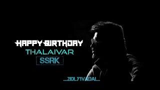 Happy Birthday Superstar Rajinikanth | Tribute To Our Thalaivar
