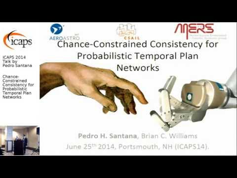 "ICAPS 2014: Pedro Santana on ""Chance-Constrained Consistency for Probabilistic Temporal Plan ..."""