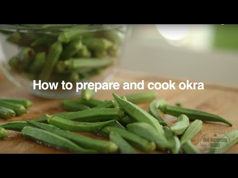 How To Cook Okra | Good Housekeeping UK