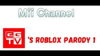 I put Mii channel music over EGTV's roblox parody #1