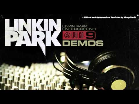 Linkin Park - LPUnderground CD9: Demos [Full HD 1080p (440kbps, 96kHz Audio)]