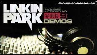 Linkin Park - LPUnderground CD9: Demos [Full HD 1080p (440kbps, 96kHz Audio)]