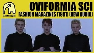 OVIFORMIA SCI - Fashion Magazines (1981) [New Audio] [Official]