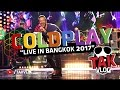 COLDPLAY - A Head Full of Dreams Tour (Live in Bangkok 2017)