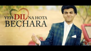 Yeh Dil Na Hota Bechara | Jewel Thief | Cover by Dhaval Kothari
