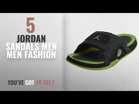 c870f3ddb7dd4e Top 10 Jordan Sandals Men  Men Fashion Winter 2018    Jordan Men Jordan  Hydro