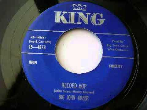 Big John Greer - Record Hop (1956)