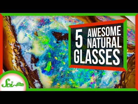 5 Types Of Awesome Glass Made By Nature