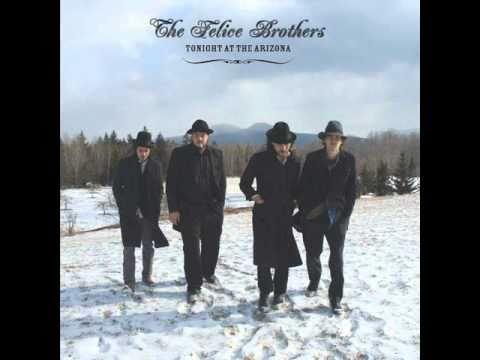 The Felice Brothers - Rockefeller Druglaw Blues