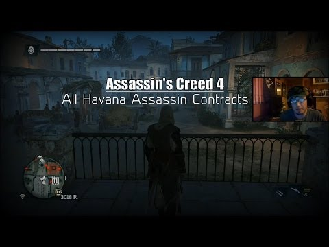 AC4: Free Roam - All Havana Assassin Contracts (Live Commentary)