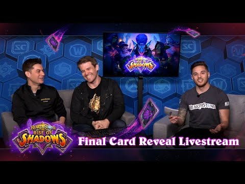 Final Card Reveal Livestream - Rise Of Shadows | Hearthstone