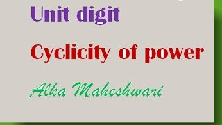 How to find unit digit of any expression, cyclicity of power for competitive exams