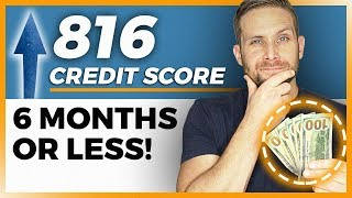 Increase Your Credit Score To 800 In 6 Months Or Less