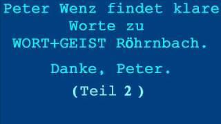 Peter Wenz äußert sich kritisch über Wort&Geist (Teil 2 - Fortsetzung)