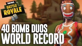 40 Bomb Duos!!! - PC WORLD RECORD - Fortnite Battle Royale Gameplay - Ninja