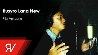 Download lagu Rijal Vertizone Busyro Lana New MP3