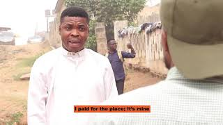 Episode 2, Daddy, the Corrector. Woli Agba Latest Comedy
