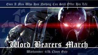 Chaos Gate OST #010 - Word Bearers March | Warhammer 40K Soundtrack Music
