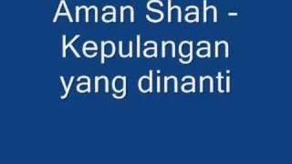 Lagu Raya 2 Aman Shah Kepulangan Yang Dinanti