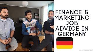 JOB ADVICE FOR FINANCE AND MARKETING IN GERMANY #LETSTALKTODAY