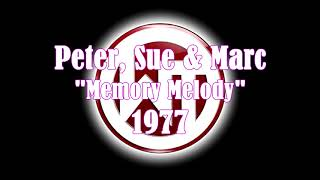 Peter, Sue & Marc - Memory Melody 1977