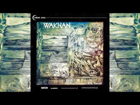 Wakhan - Mystical Encounter With Yourself | Full Album
