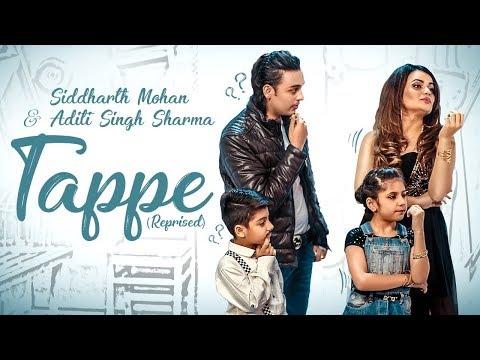 TAPPE | REPRISED | PUNJABI | ADITI SINGH SHARMA | SIDDHARTH MOHAN | BAWA GULZAR |