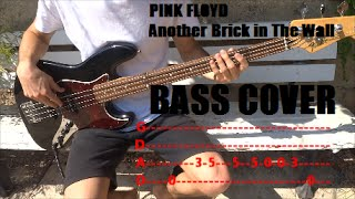 Pink Floyd - Another Brick in The Wall Bass Cover + tabs