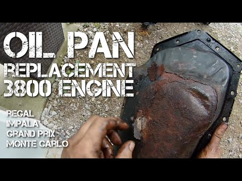 Oil Pan Replacement Pontiac Grand Prix GM 3800 Engine Buick Chevrolet