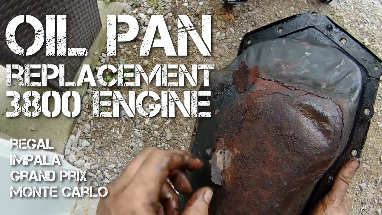 Oil Pan Replacement Pontiac Grand Prix Gm 3800 Engine