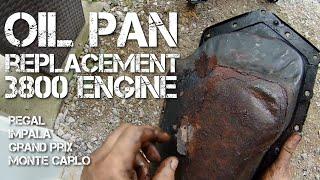 Oil Pan Replacement Pontiac Grand Prix GM 3800 Engine Buick Chevrolet