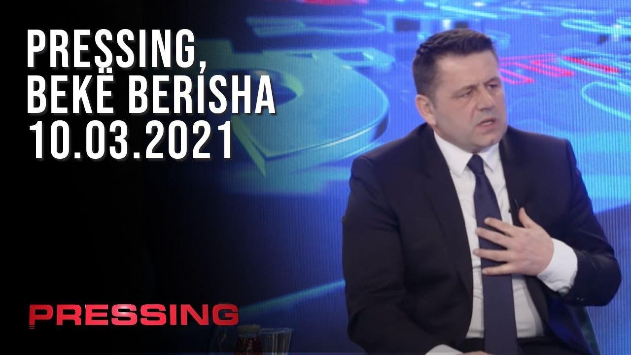 PRESSING, Bekë Berisha - 10.03.2021