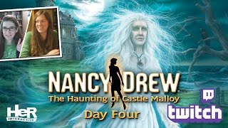 Nancy Drew: The Haunting of Castle Malloy [Day Four: Twitch] | HeR Interactive