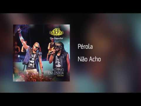 B4 Los Compadres | Pérola - Não Acho [Áudio]